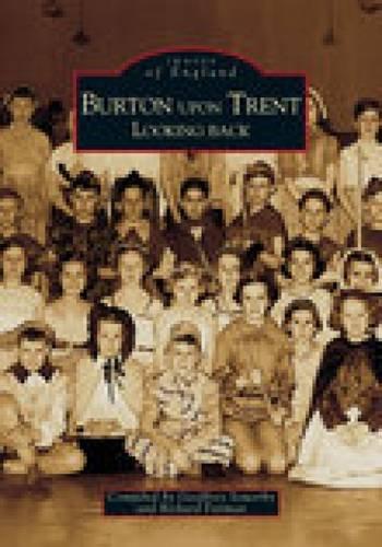 Around Burton upon Trent By Geoffrey Sowerby