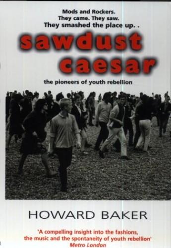 Sawdust Caesar By Howard Baker