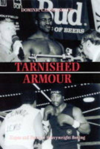Tarnished Armour By Dominic Calder-Smith