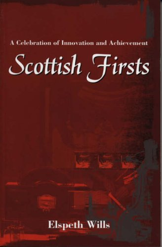 Scottish Firsts By Elspeth Wills