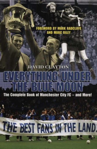 Everything Under The Blue Moon By David Clayton