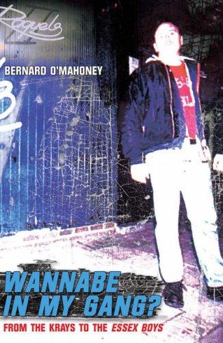 Wannabe in my Gang? By O'Mahoney, Bernard