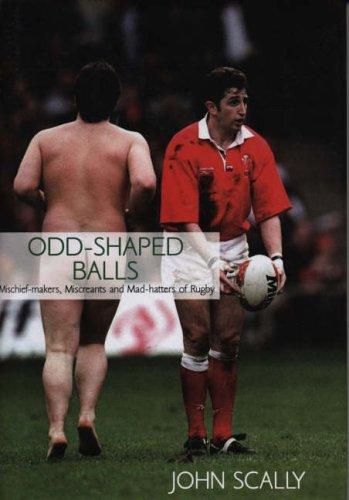 Odd-Shaped Balls By JOHN SCALLY