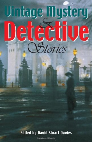 Vintage Mystery and Detective Stories by David Stuart Davies