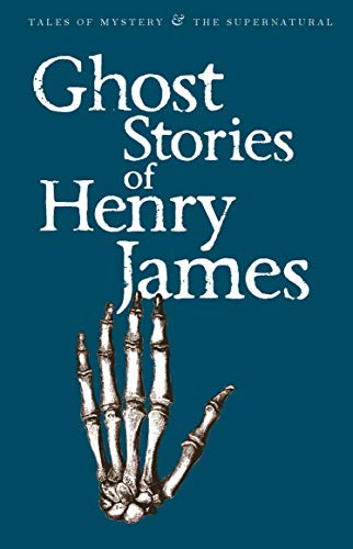Ghost Stories of Henry James By Henry James