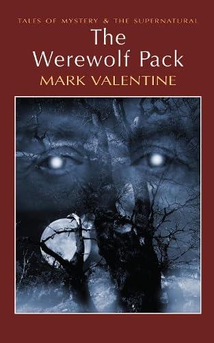 The Werewolf Pack By Mark Valentine