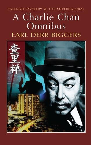 The Charlie Chan Omnibus By Earl Derr Biggers
