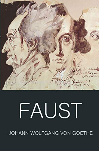 Faust: A Tragedy In Two Parts & The Urfaust (Wordsworth Classics of World Literature) By Johann Wolfgang von Goethe