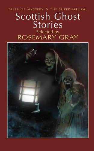 Scottish Ghost Stories By Rosemary Gray