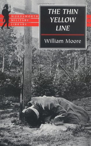 The Thin Yellow Line by William Moore