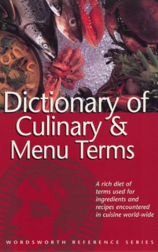Dictionary of Culinary and Menu Terms By Rodney Dale