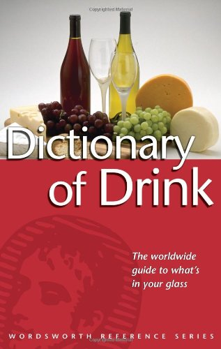 Dictionary of Drink By Ned Halley