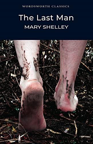 The Last Man (Wordsworth Classics) By Mary Shelley