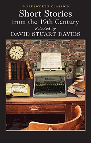 Selected Stories from the 19th Century by David Stuart Davies