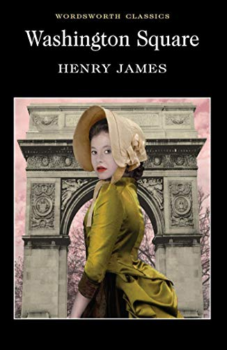 Washington Square (Wordsworth Classics) By Henry James