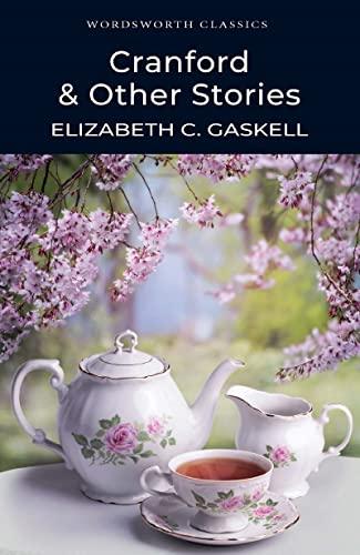Cranford & Selected Short Stories By Elizabeth Gaskell