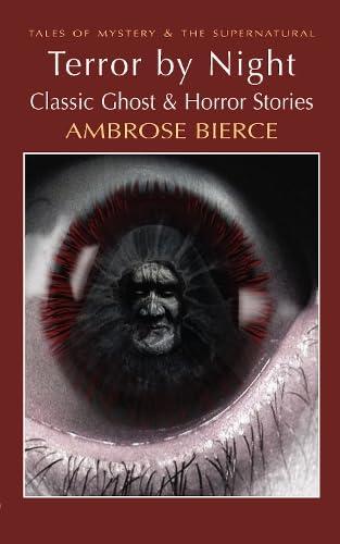 Terror by Night By Ambrose Bierce