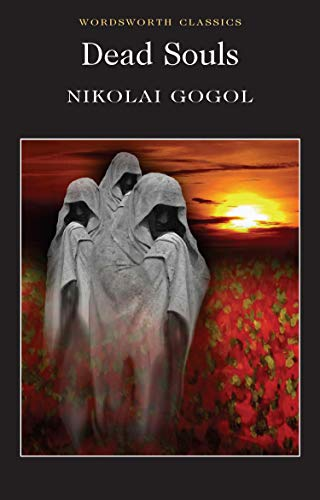 Dead Souls (Wordsworth Classics) By Nikolai Gogol