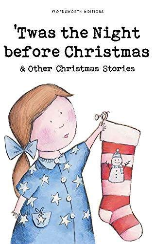 Twas the Night Before Christmas and Other Christmas Stories by Rosemary Gray