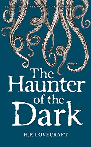 The Haunter of the Dark By H.P. Lovecraft