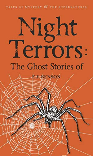 Night Terrors: The Ghost Stories of E.F. Benson (Tales of Mystery & The Supernatural) By E. F. Benson