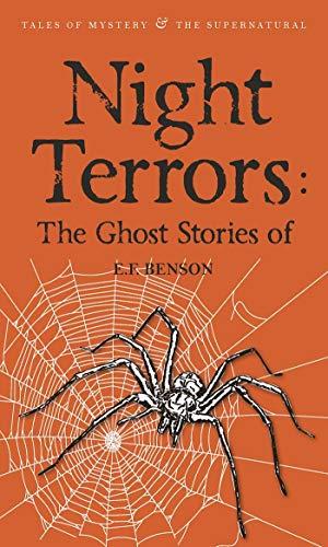 Night Terrors: The Ghost Stories of E.F. Benson By E.F. Benson