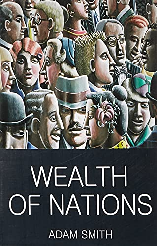 Wealth of Nations (Wordsworth Classics of World Literature) By Adam Smith
