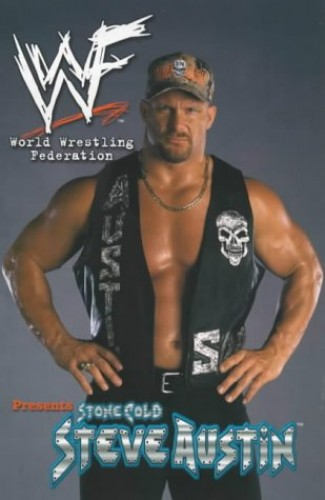 WWF (World Wrestling Federation) Presents: Stone Cold Steve Austin by Steven Grant