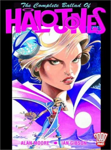 The Complete Ballad of Halo Jones By Alan Moore