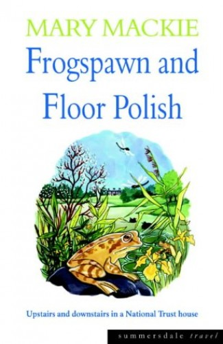 Frogspawn and Floor Polish By Mary Mackie