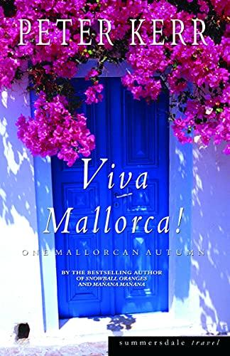 Viva Mallorca! By Peter Kerr
