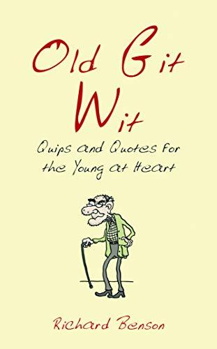 Old Git Wit By Richard Benson
