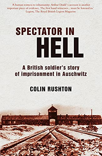 A Spectator in Hell By Colin Rushton