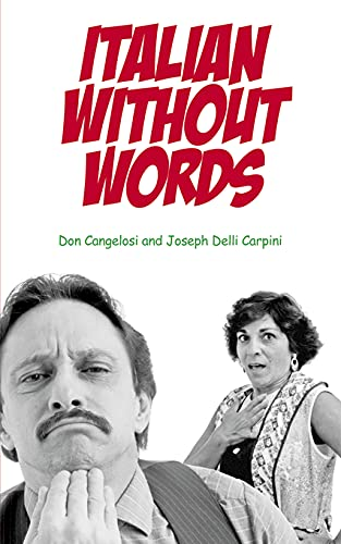Italian Without Words By Don Cangelosi