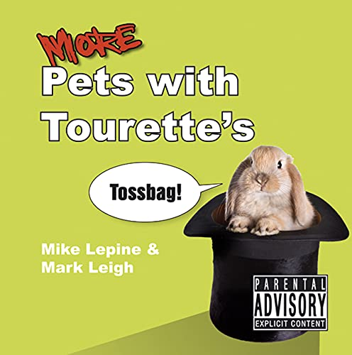 More Pets with Tourette's by Mike Lepine