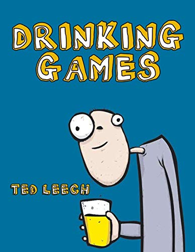 Drinking Games by Ted Leech