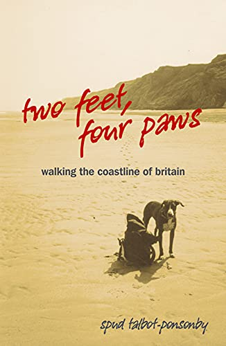 Two Feet, Four Paws By Spud Talbot-Ponsonby