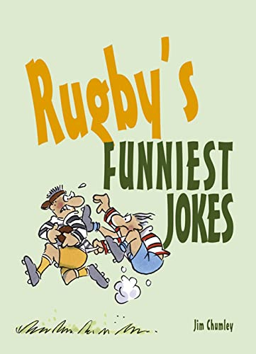 Rugby's Funniest Jokes By Jim Chumley
