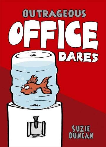 Outrageous Office Dares By Suzie Duncan