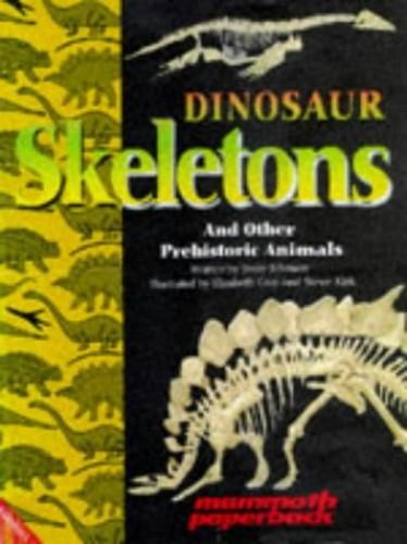 Dinosaur Skeletons By Jinny Johnson