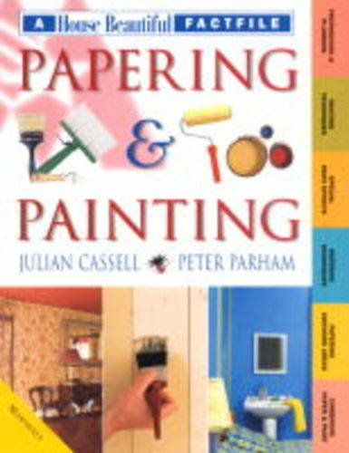 Papering and Painting By Julian Cassell