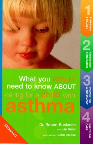 Caring for Children with Asthma By Rob Buckman