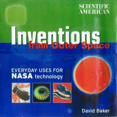 Inventions from Outer Space By David Baker