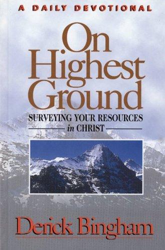On Highest Ground By Derick Bingham