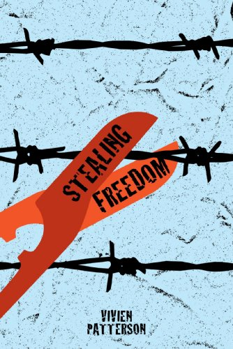 Stealing Freedom - A Story of Rescue & Redemption By Vivien Patterson