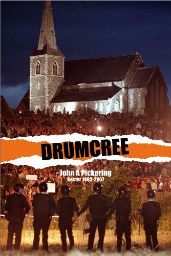 Drumcree By John A. Pickering