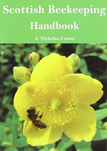 Scottish Beekeeping Handbook By A. Nicholas Cowan