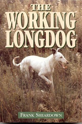 The Working Longdog By Frank Sheardown