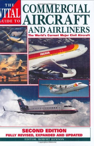 The Vital Guide to Commercial Aircraft By Robert Hewson