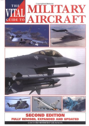The Vital Guide to Military Aircraft By Sophearith Moeng